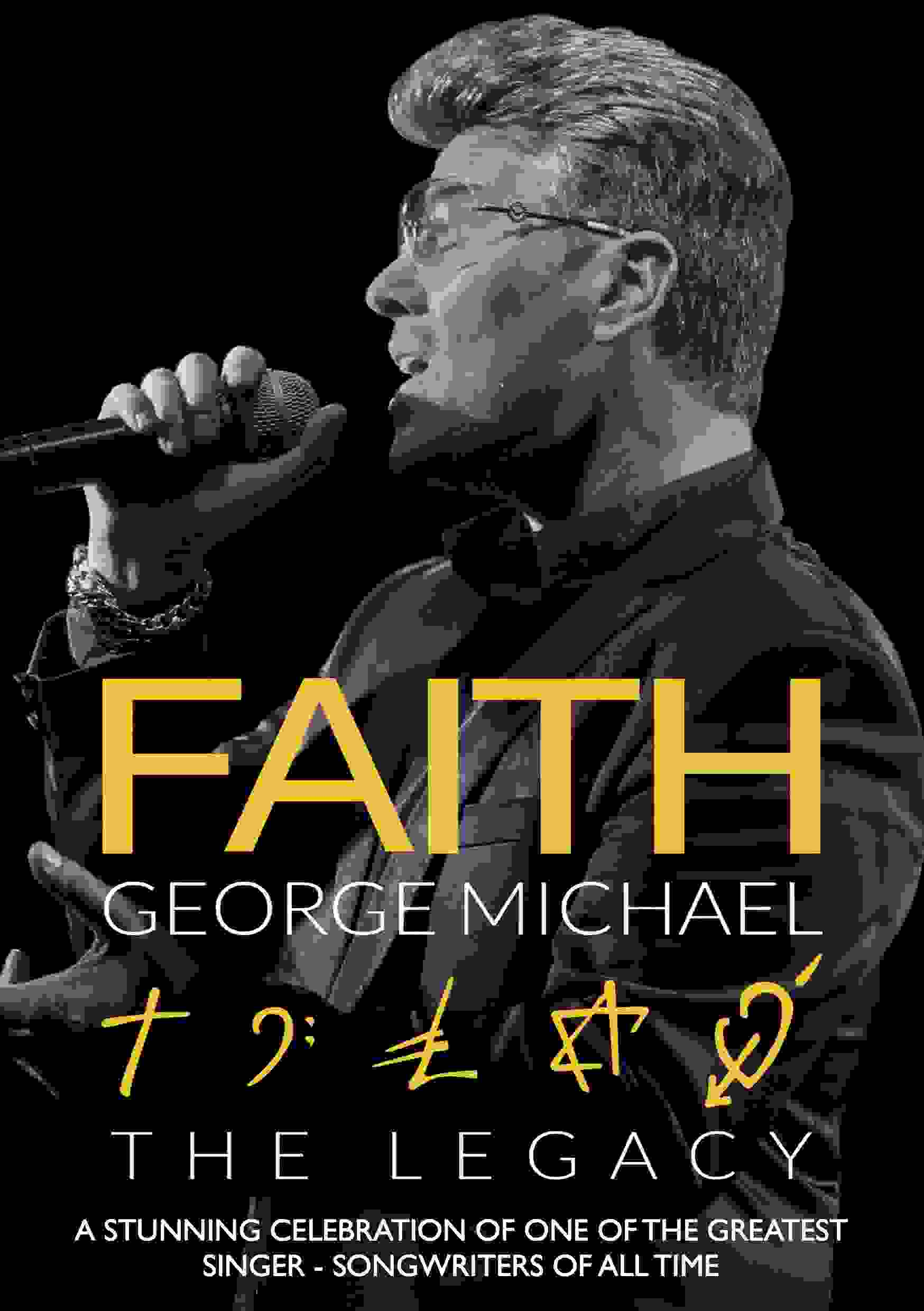 FAITH: The George Michael Legacy (SOLD OUT)