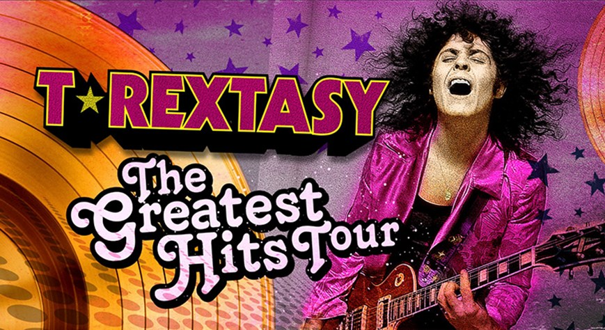 T.Rextasy - The Greatest Hits Tour